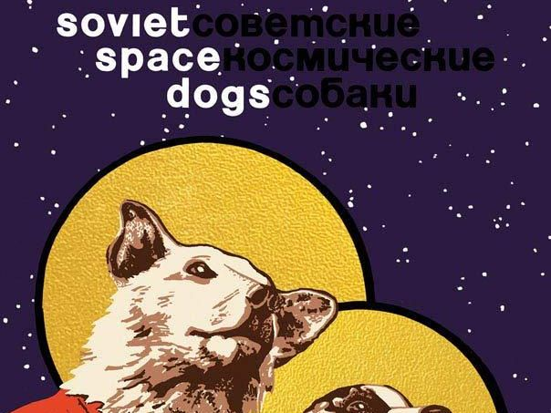 Soviet Space Dogs Olesya Turkina
