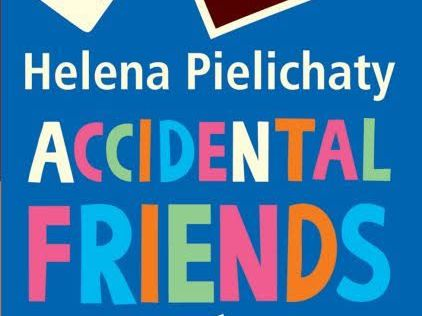 Accidental Friends By Helena Pielichaty