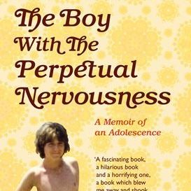 The Boy With The Perpetual Nervousness 9781509830671