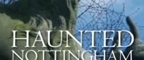 Haunted Nottingham Book