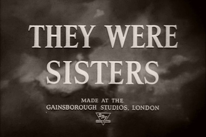 They Were Sisters 1945 Opening Credits 3