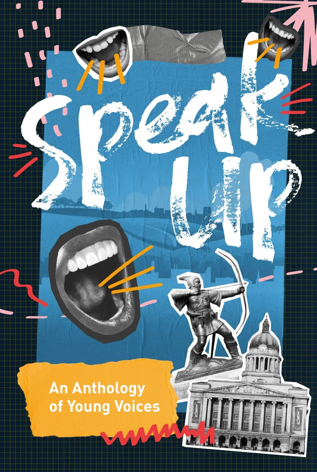 Speak Up. An anthology of young voices.